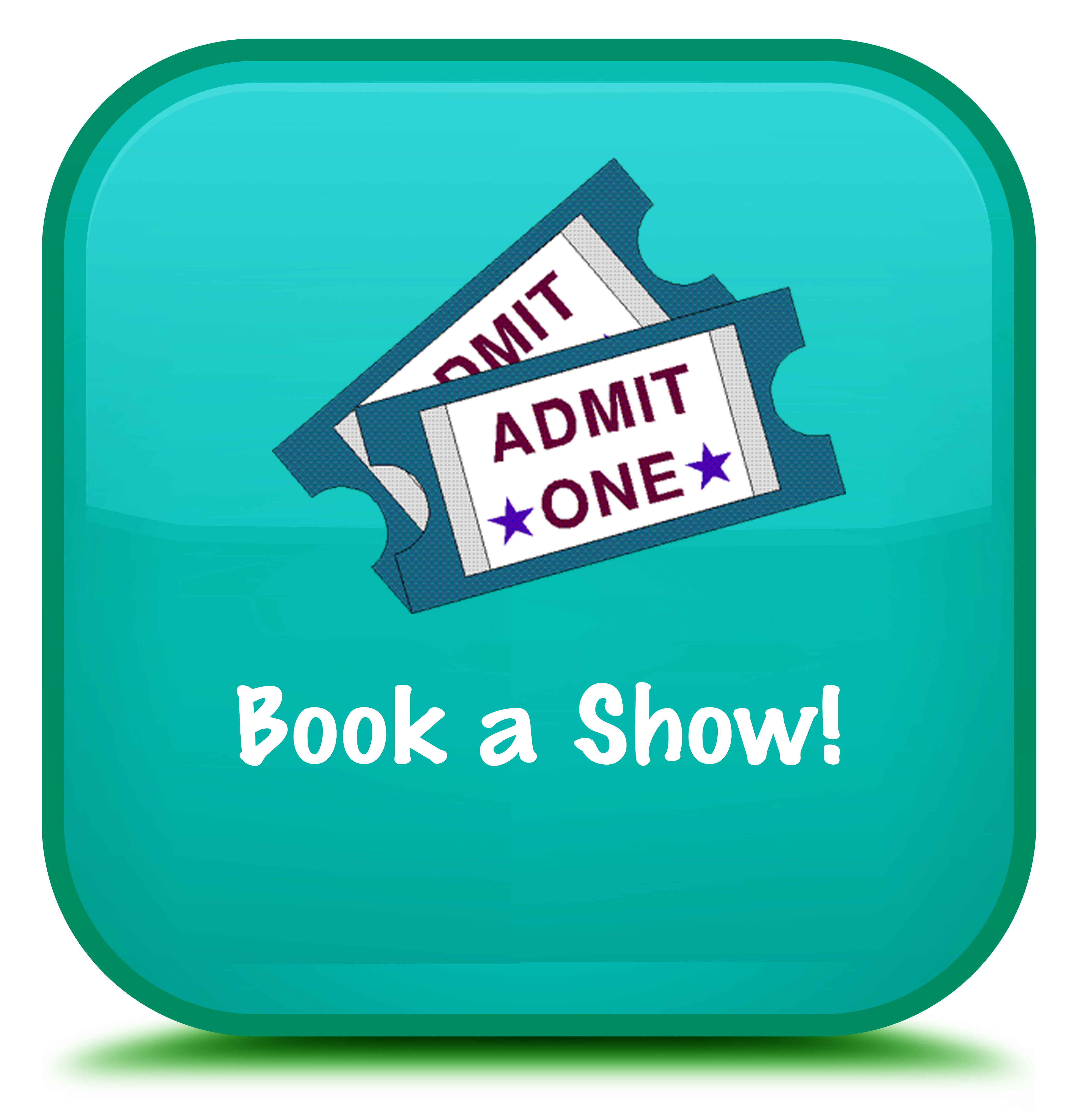 Click here to book a show